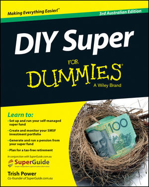 DIY Super for Dummies 3rd Ed – Australian Edition
