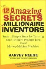 12 Amazing Secrets Millionaire Inven