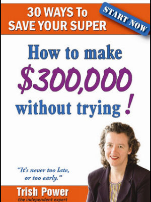 30 Ways To Save Super, How To Make