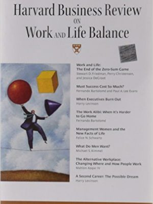 """Harvard Business Review"""" on Work and Life Balance"""
