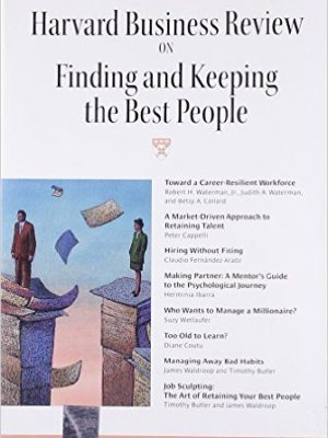 Finding And Keeping The Best People – cover not as shown