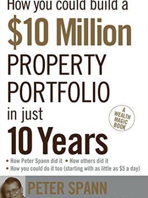 $10 Million Property Portfolio 10 Y
