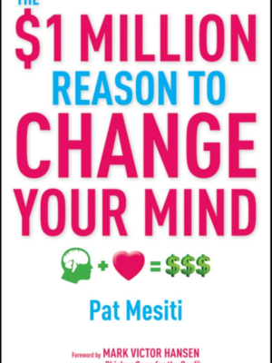 $1 Million Reason To Change Your Mind