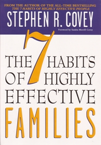 7 Habits Of Highly Effective Famili