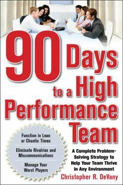 90 Dys To A High Performance Team