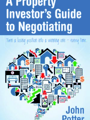 Property Investors Guide to Negotiating