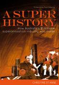 A Super History
