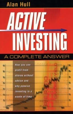 Active Investing – A complete answer