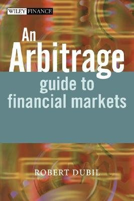 Arbitrage Guide To Financial Mar