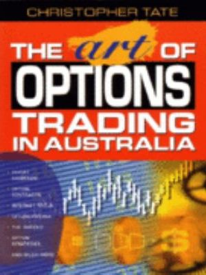 Art Of Options Trading In Australia