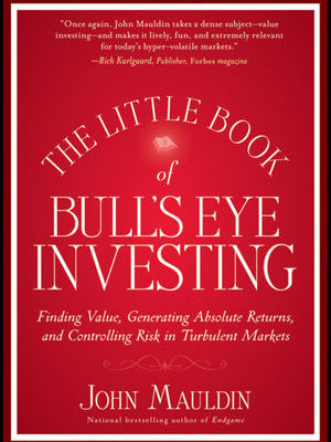 Little Book Of Bull's Eye Investing