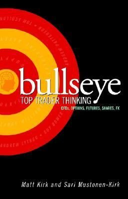 Bullseye, Top Trader Thinking