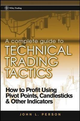 Complete Guide Technical Trading Ta