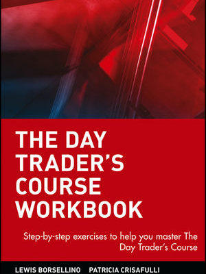 Day Traders Course, Workbook