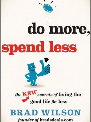 Do More Spend Less