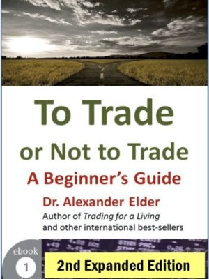 To Trade or Not To Trade 2nd ed ebook pdf