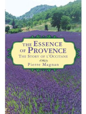 Essence of Provence – The Story of L'Occitane