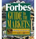 Forbes Guide To The Markets 1st Edition