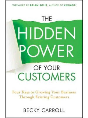 Hidden Power Of Your Customers