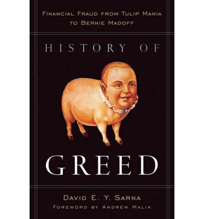History of Greed