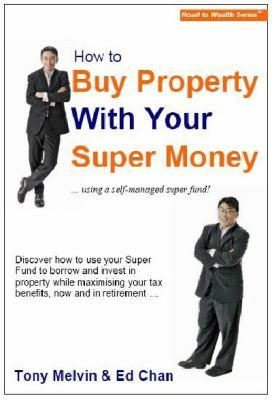 How To Buy Property With Super Mone