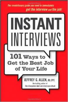 Instant Interviews, 101 Wyas To Get