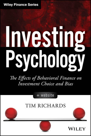 Investing Psychology: The Effects of Behavioral Finance on Investment Choice and Bias, + Website