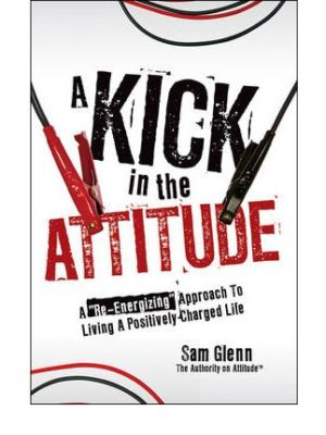 Kick In The Attitude