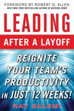 Leading After A Layoff, Reignite