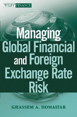 Manageing Global Financial & Foreign Exchange Rate Risk