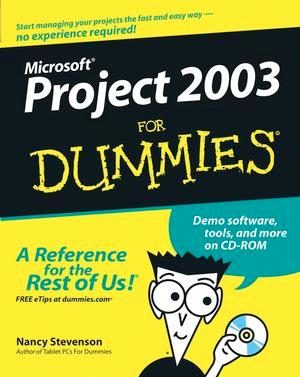 Microsoft Project 2003 For Dummies