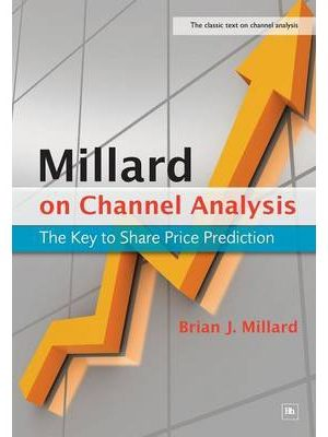 Millard on Channel Analysis: The Key to Share Price Prediction