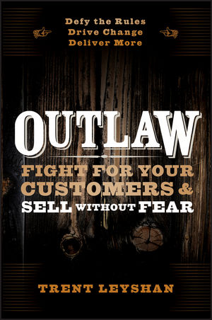 Outlaw – Fight For Your Customers