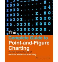 Complete Guide to Point and Figure Charting