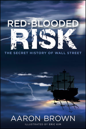 Red-Blooded Risk, History Wall St