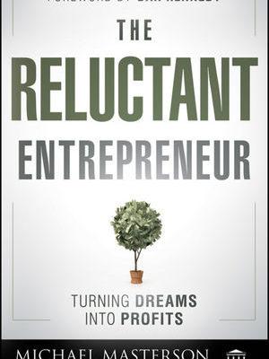 Reluctant Entrepreneur