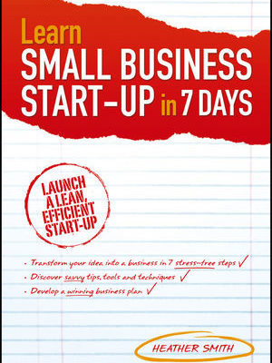Learn Small Business Start-Up 7 Day