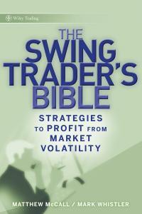 Swing Trader's Bible, Strategies