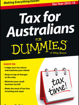 Tax for Australians For Dummies 2012/13