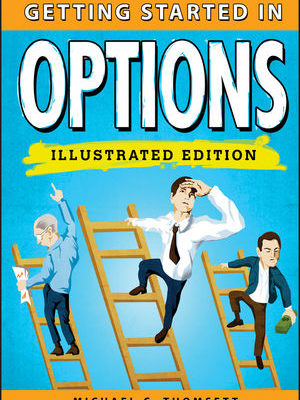 Getting Started in Options Illustrated Edition