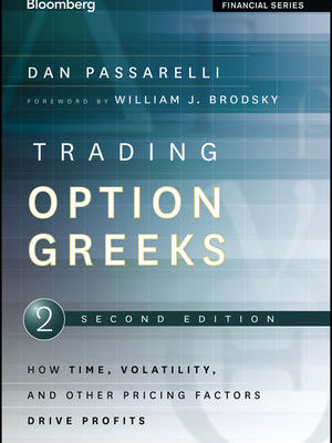 Trading Option Greeks 2nd ed