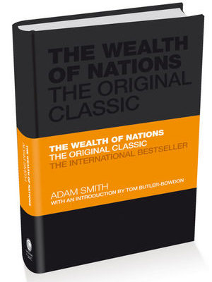 The Wealth of Nations – The Economics Classic
