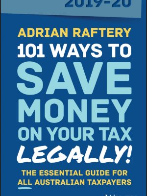 101 Ways to Save Money on Your Tax – Legally! 2019-2020
