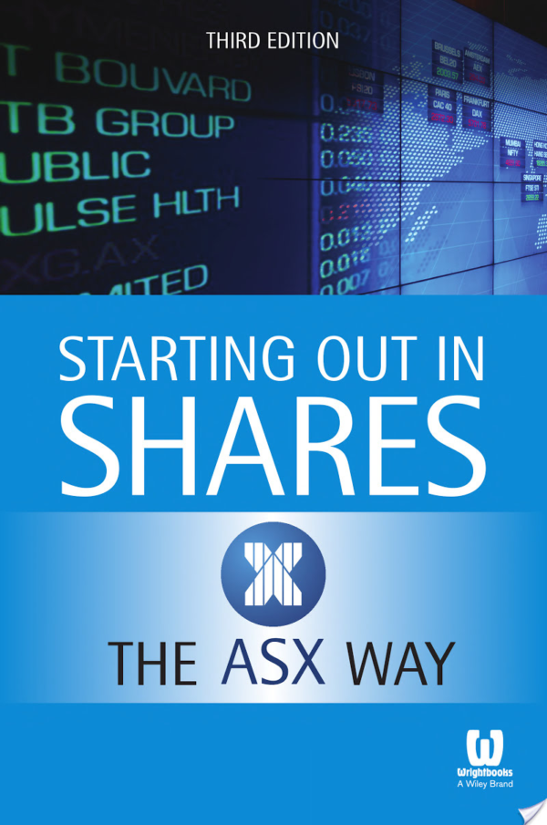 Starting Out in Shares the ASX Way
