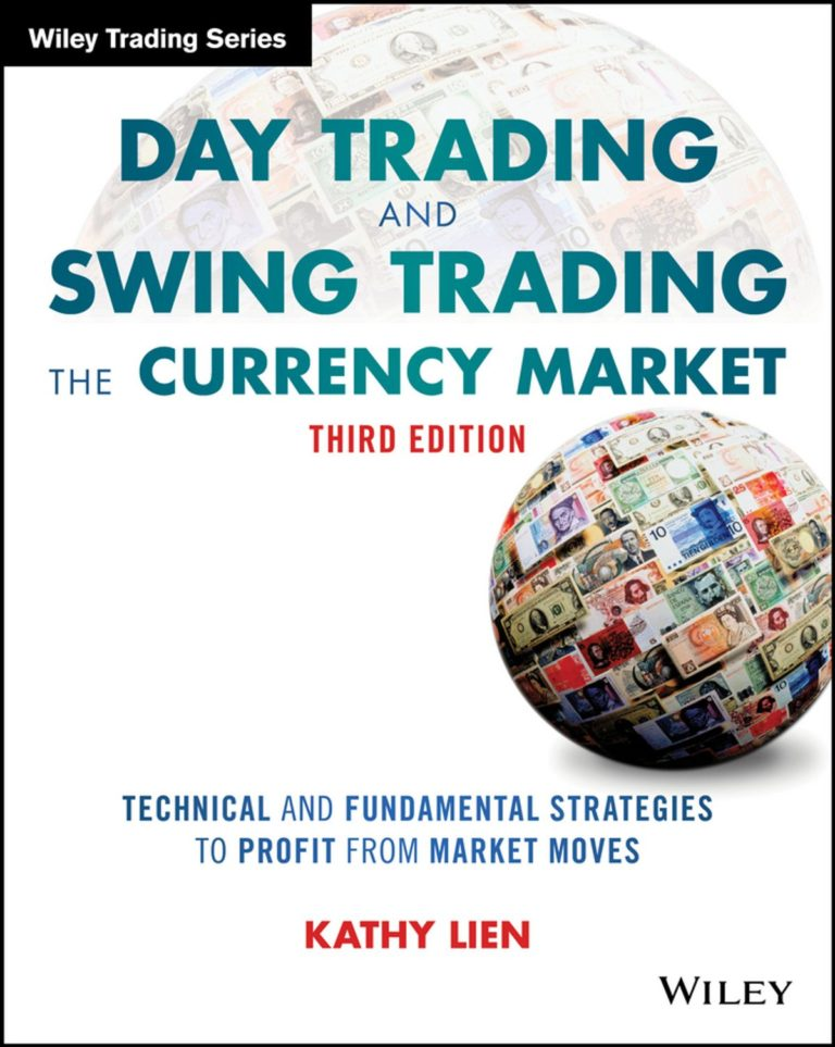 Day Trading and Swing Trading the Currency Market ...