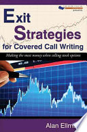 Exit Strategies for Covered Call Writing