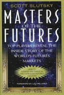 Masters of the Futures