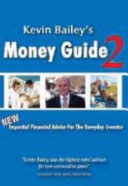 Kevin Bailey's Money Guide 2