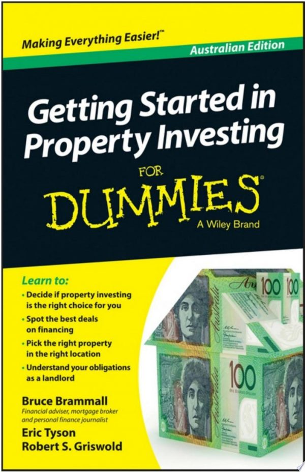 Getting Started in Property Investment For Dummies – Australia