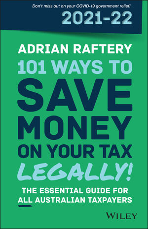 101 Ways to Save Money on Your Tax – Legally! 2021 – 2022